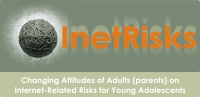 InetRisks - Changing Attitudes of Adults (parents) on Internet-Related Risks for Young Adolescents