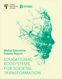 Educational Ecosystems for Societal Transformation