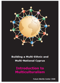 Building a Multi-Ethnic and Multi-National Cyprus: Introduction to Multiculturalism