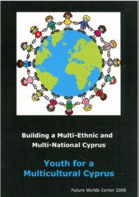 Building a Multi-Ethnic and Multi-National Cyprus: Youth for a Multicultural Cyprus