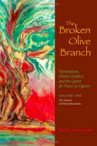 The broken olive branch: Nationalism, ethnic conflict and the quest for peace in Cyprus